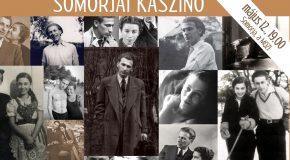 Somorjai Kaszinó: Radnóti és kora