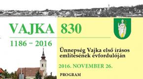 Vajka első írásos említésének 830. évfordulóját ünnepli