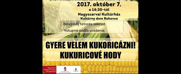 Kukoricázzunk a nagyszarvai Csemadokkal